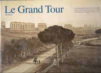 Couverture de Le grand Tour : in the photographs of travelers of 19th century / Zannier