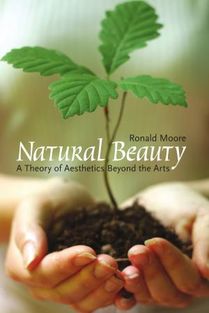 Ronald D. Moore, Natural beauty : a theory of aesthetics beyond the arts, Peterborough / New York, Broadview Press, cop. 2008. Bibliothèque de l'INHA, BH301.N3 MOOR 2008
